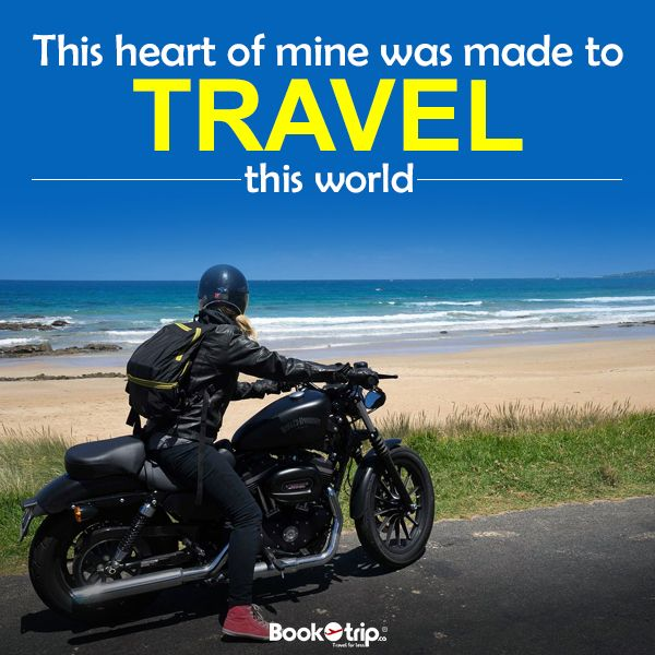The heart of mine was made to travel this world. #BookOtrip #travelforless