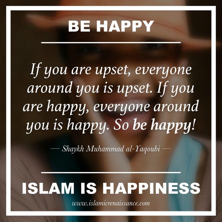 www.islamicrenaissance.com #islam #islamicquotes #sufism #tasawwuf #shaykhyaqoubi #shadhili #happiness #islamicrenaissance