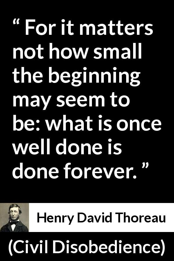henry david thoreaus civil disobedience Henry david thoreau's civil disobedience by: christa mcdaniel conceptually, the idea of government is a sound one therefore, it has maintained its presence, even.