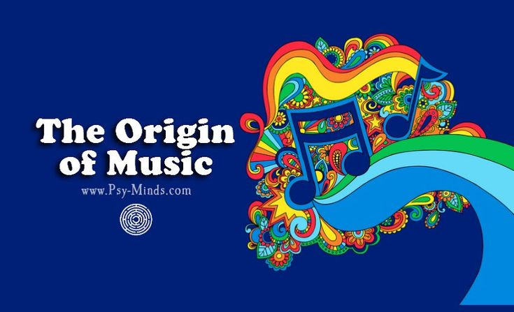 The Origin of Music - @psyminds17
