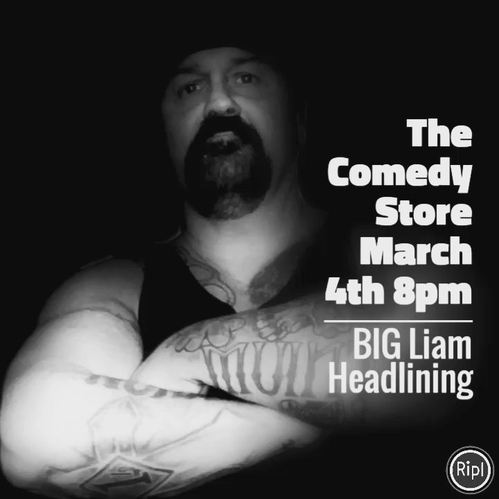 The Comedy Store Mar 4th 8pm    #bigliam #liambcomedy #comedyshow #comedian #standupcomedy #hollywood #losangeles #liam #funny #funnyguy #bringafriend #tellafriend #greatlineup #headliner #latenightfun #datenight #everynightisfun @bigliam @stonerrob @athena_dabz @labull323 @nella_baby @artcorral @susananchondo @sandy_c_77 @tattedupdevill_  @comedian_richard_barba @anacrimesfinest @ochoas_honkey @daryl_kamack @big_bad_bohawkins @pacesword4it @tonypalmer43 @ynot808 @_ivonnemarie_ @mr_intensity…