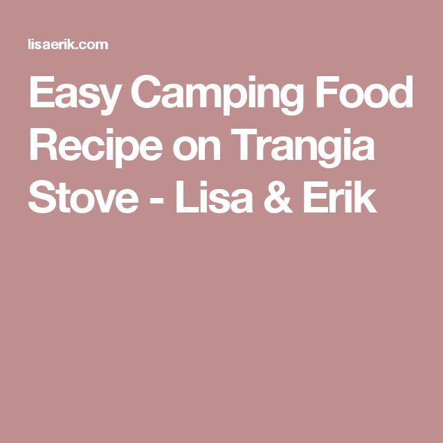 Easy Camping Food Recipe on Trangia Stove - Lisa & Erik