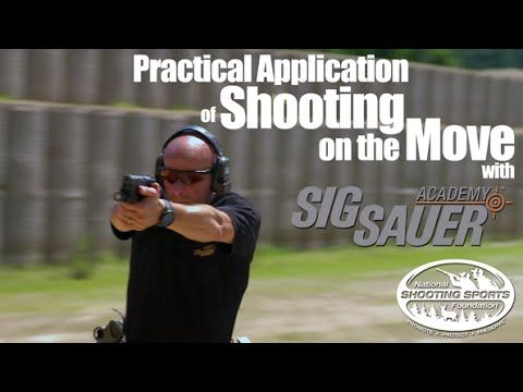 Shooting While Moving: Practical Applications - Shooting Tips from SIG SAUER Academy - YouTube