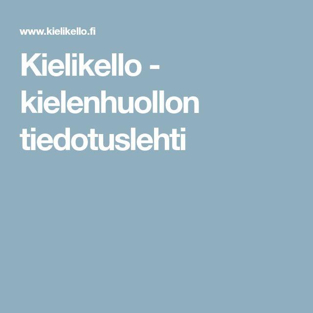 Kielikello - kielenhuollon tiedotuslehti