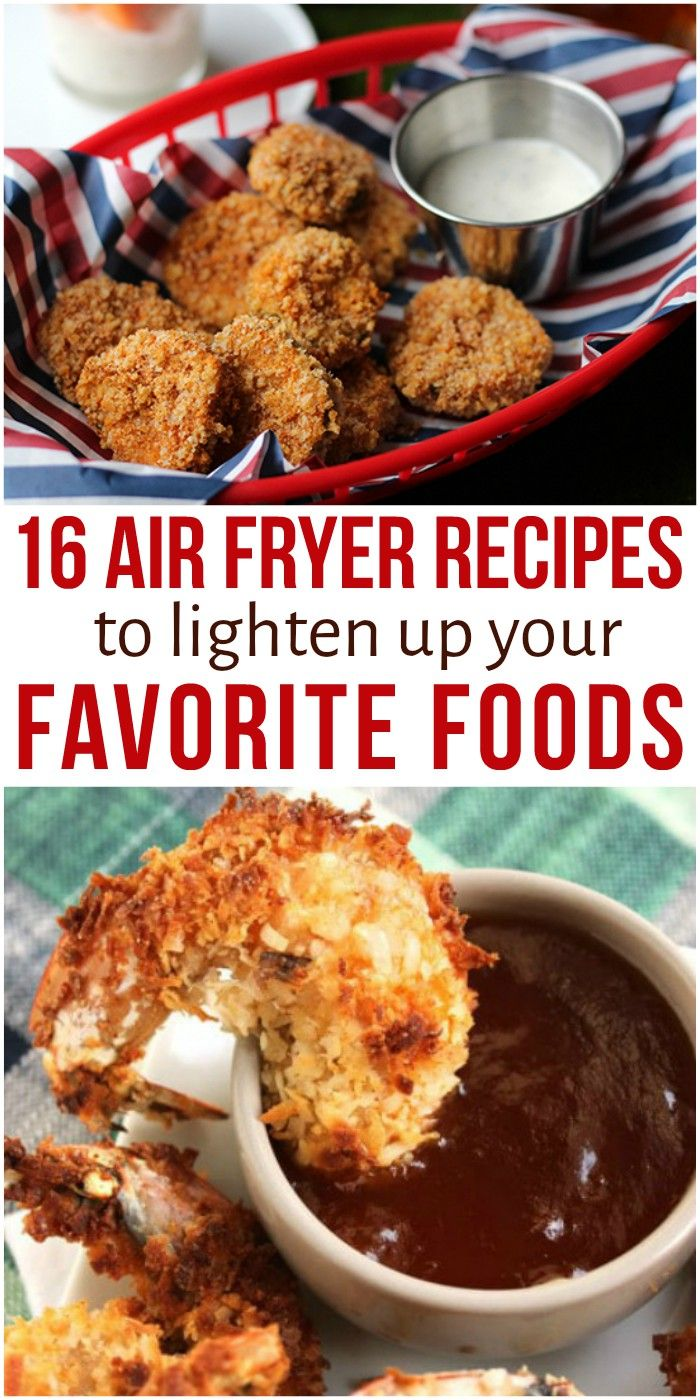"You don't have to give up ""fried"" foods if you're watching what you eat -- air fryer to the rescue! Here are 16 air fryer recipes to make lightened up versions of your favorite foods. via @leviandrachel"