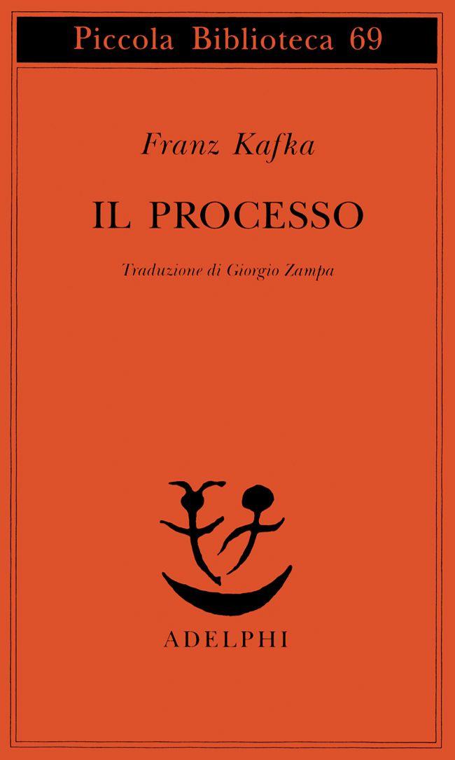 Il processo - Franz Kafka - Adelphi Edizioni