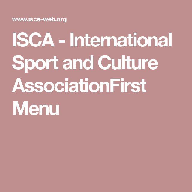 ISCA - International Sport and Culture AssociationFirst Menu