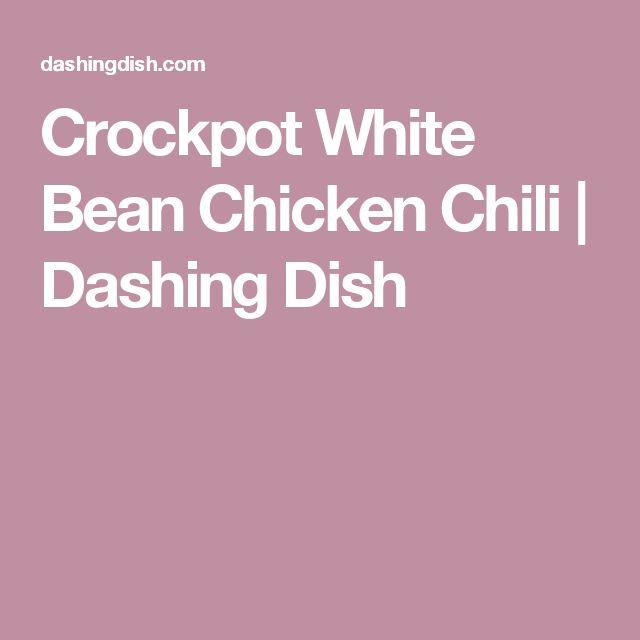 Crockpot White Bean Chicken Chili | Dashing Dish