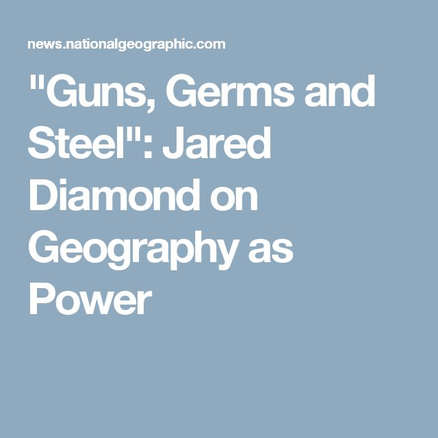 """Guns, Germs and Steel"": Jared Diamond on Geography as Power"