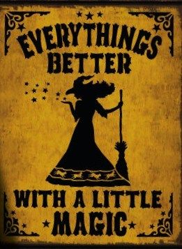 Primitive witch halloween sign witches Signs Everythings Better with a little Magic Folk Art witchcraft wiccan decorations cats primitives by SleepyHollowPrims, $27.00 USD: