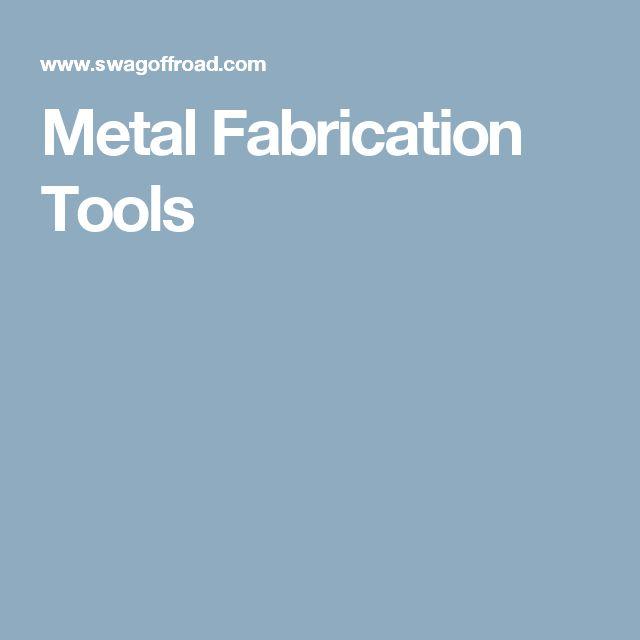 Best 25 Metal Fabrication Tools Ideas On Pinterest