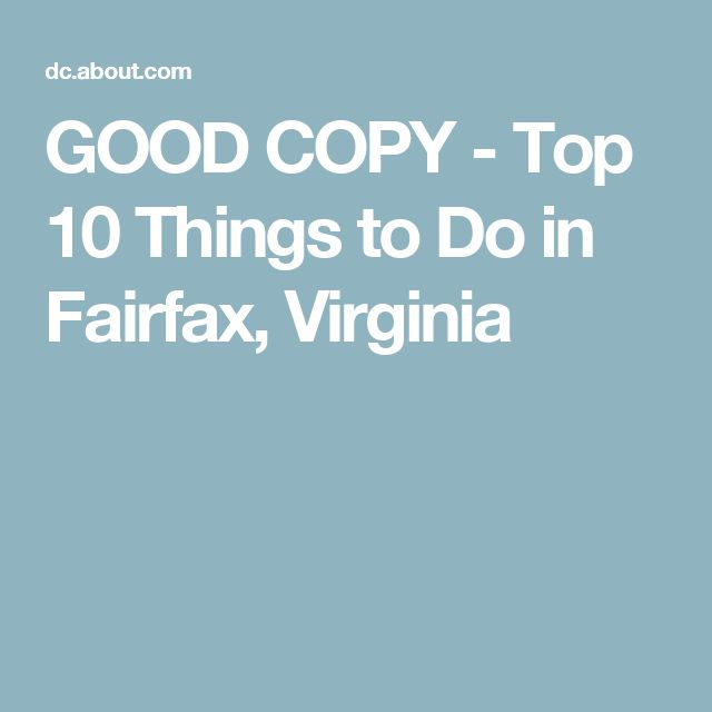 GOOD COPY - Top 10 Things to Do in Fairfax, Virginia