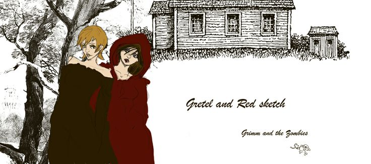 Gretel and Red