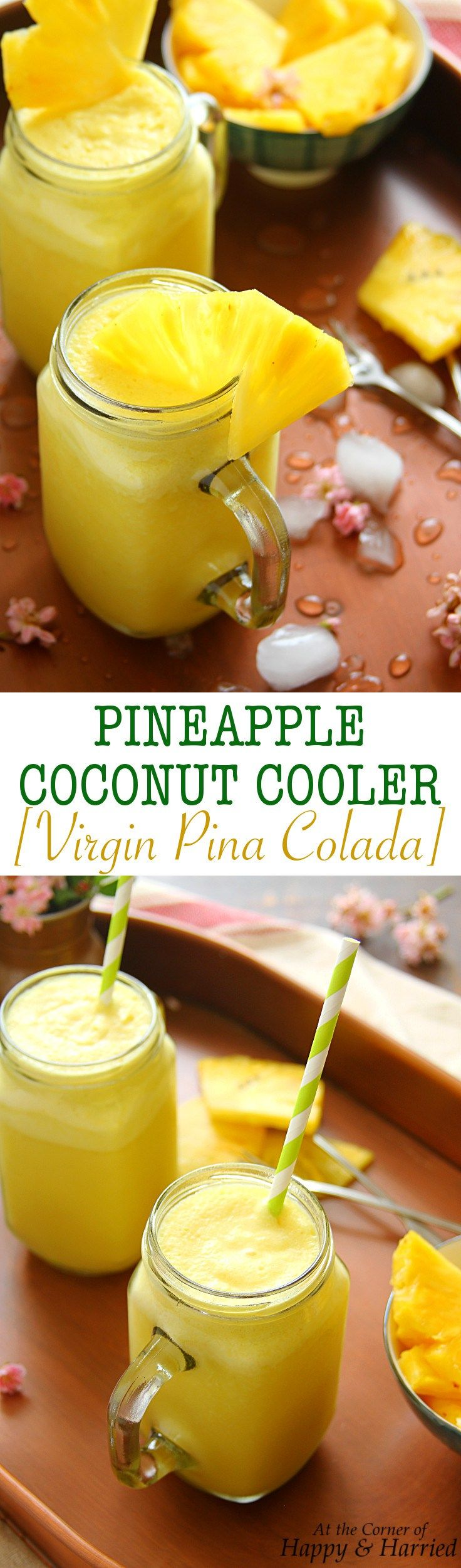 PINEAPPLE COCONUT COOLER {VIRGIN PINA COLADA} - HAPPY&HARRIED