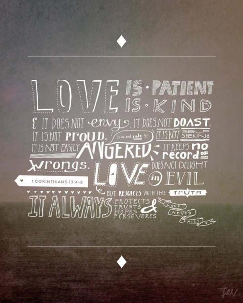 : Life Motto, Bible Quotes, 1 Corinthians, True Love, Love Is Patient, Chalkboards Art, Corinthians 13, Chalkboards Signs, Favorite Bible Ver