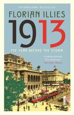 1913: The Year Before the Storm by Florian Illies. Read by Karen C. Fascinating portrait of the year 1913. Lenin, Jung, Mrs. Mahler, Picasso, Matisse, Stravinsky, Franz Ferdinand ...