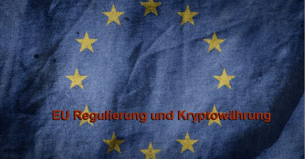 EU Regulierung und Kryptowährung - coin-blog.de