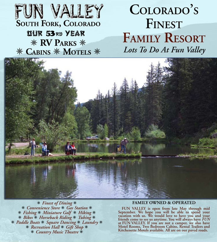 1000 images about fun valley family resort in southfork for Camping and fishing in colorado