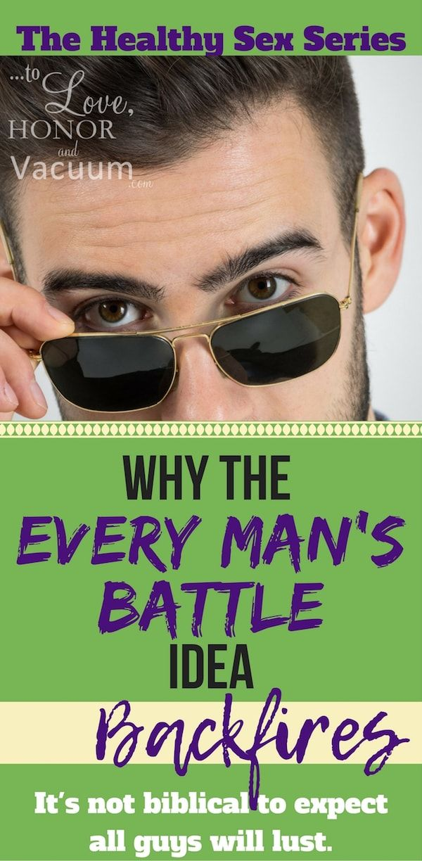 Does Every Man's Battle Mean All Men Will Lust? A look at why it's unbiblical to think that lust will be universal--and what we should really be expecting instead.