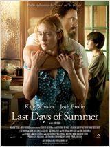 Last days of Summer avec Kate Winslet et Josh Brolin - Lors du dernier week-end de l'été, Frank, un détenu évadé, condamné pour meurtre, oblige Adèle et son fils Henry à le cacher chez eux.  Très vite, la relation entre le ravisseur et la jeune femme prend une tournure inattendue. Pendant ces quatre jours, ils vont révéler de lourds secrets et réapprendre à aimer..