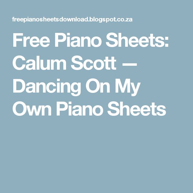 Dancing On My Own Sheet Music With Lyrics: Best 25+ Free Piano Sheets Ideas On Pinterest