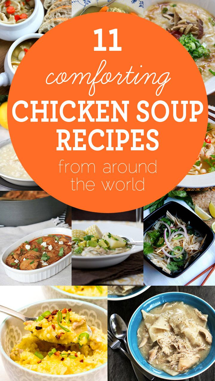 11 Comforting Chicken Soup Recipes from Around the World
