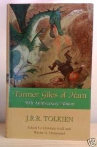 """""""Farmer Giles of Ham - the rise and wonderful adventures of Farmer Giles, Lord of Tame, Count of Worminghall and King of Little Kingdom"""" av J.R.R. Tolkien"""