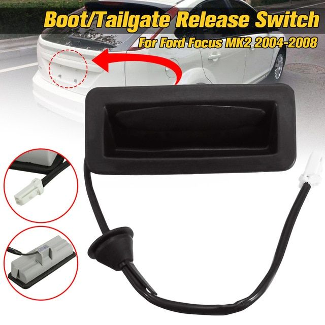 Car Boot//Tailgate Release Switch For Ford Focus MK2 2004-2008 3M5119B514AC