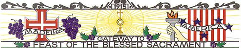 Feast of the Blessed Sacrament--largest Portuguese Feast, Aug 2-5th, New Bedford.