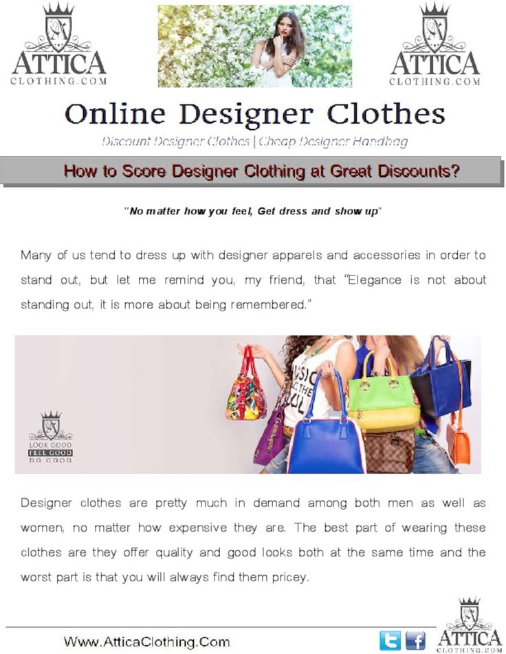 You have a way to find Discount Designer Clothes and handbags nearby you so Here I would be sharing a few unknown secrets of buying designer clothing.