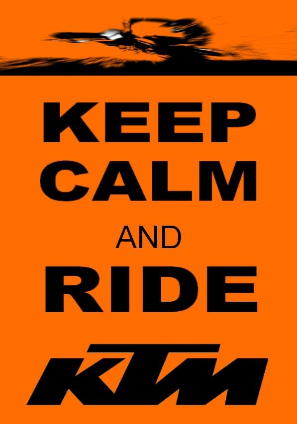 Keep calm and ride KTM