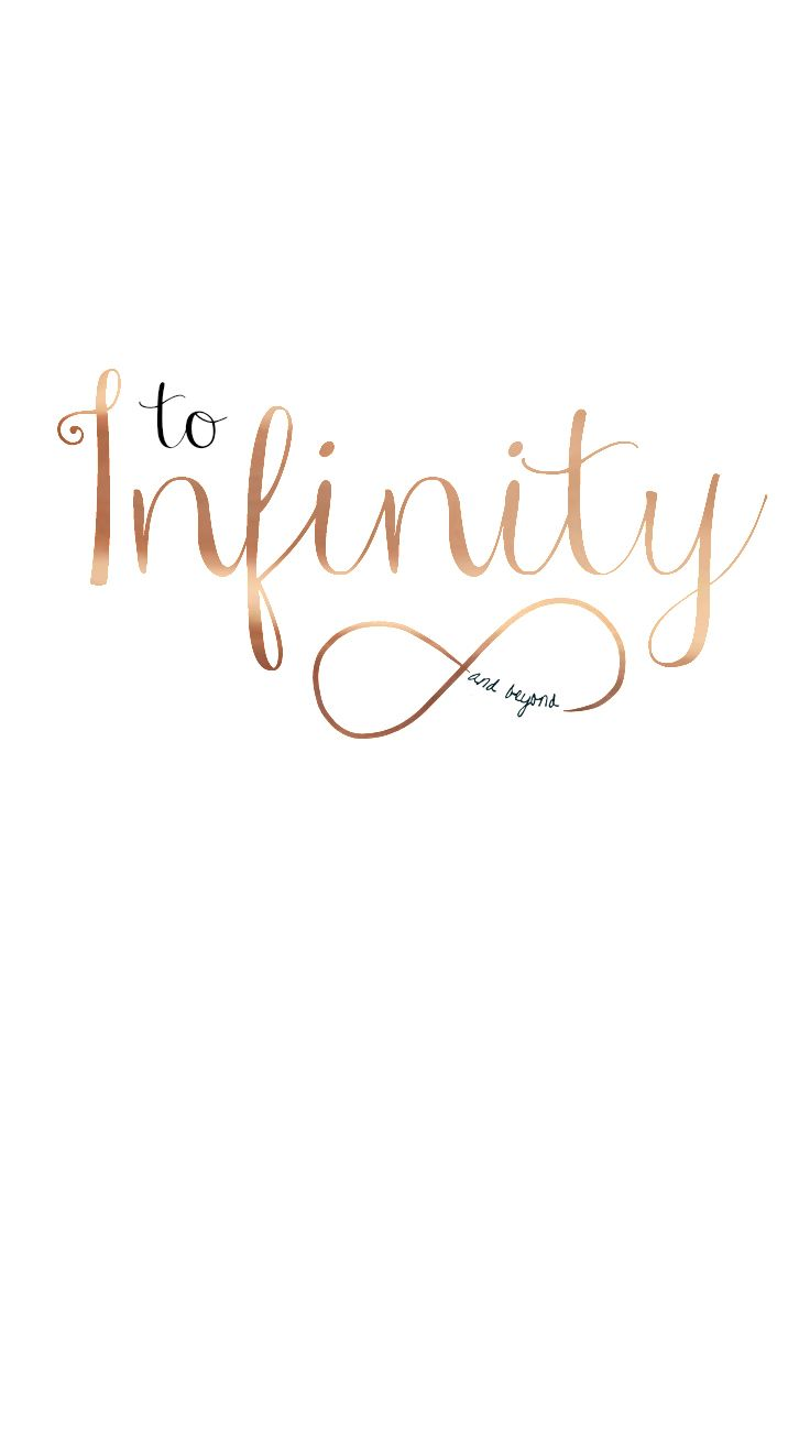 Infinity Quotes Best 25 Infinity Wallpaper Ideas On Pinterest  Iphone 6 Original