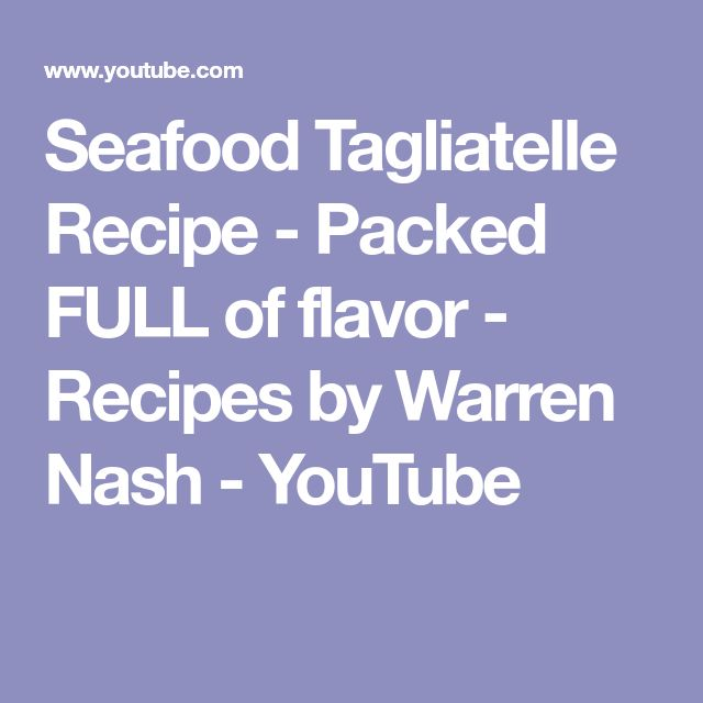 Seafood Tagliatelle Recipe - Packed FULL of flavor - Recipes by Warren Nash - YouTube