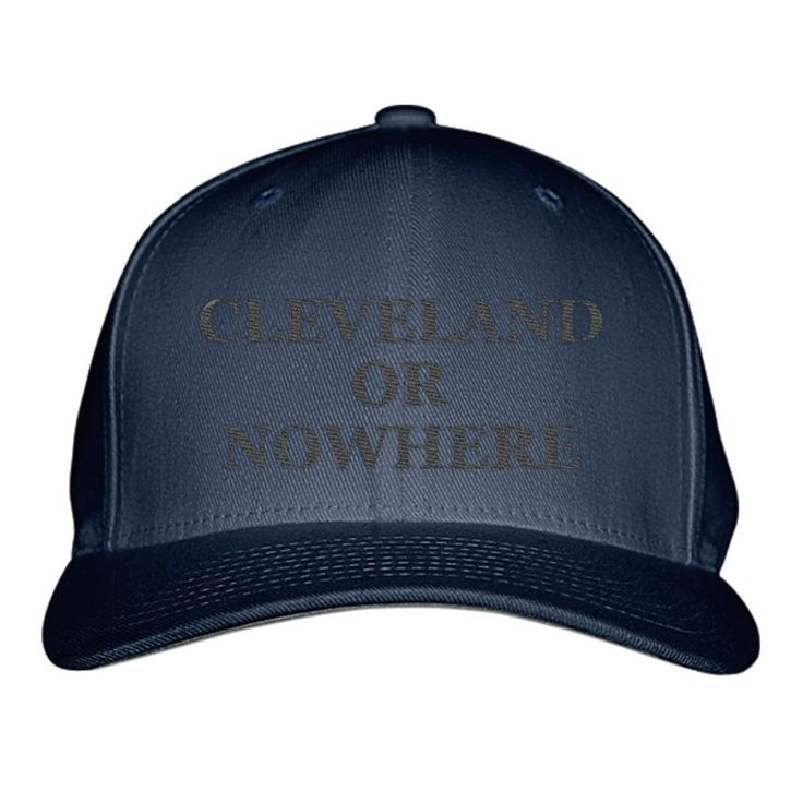 Cleveland Or Nowhere - Black Embroidered Baseball Cap