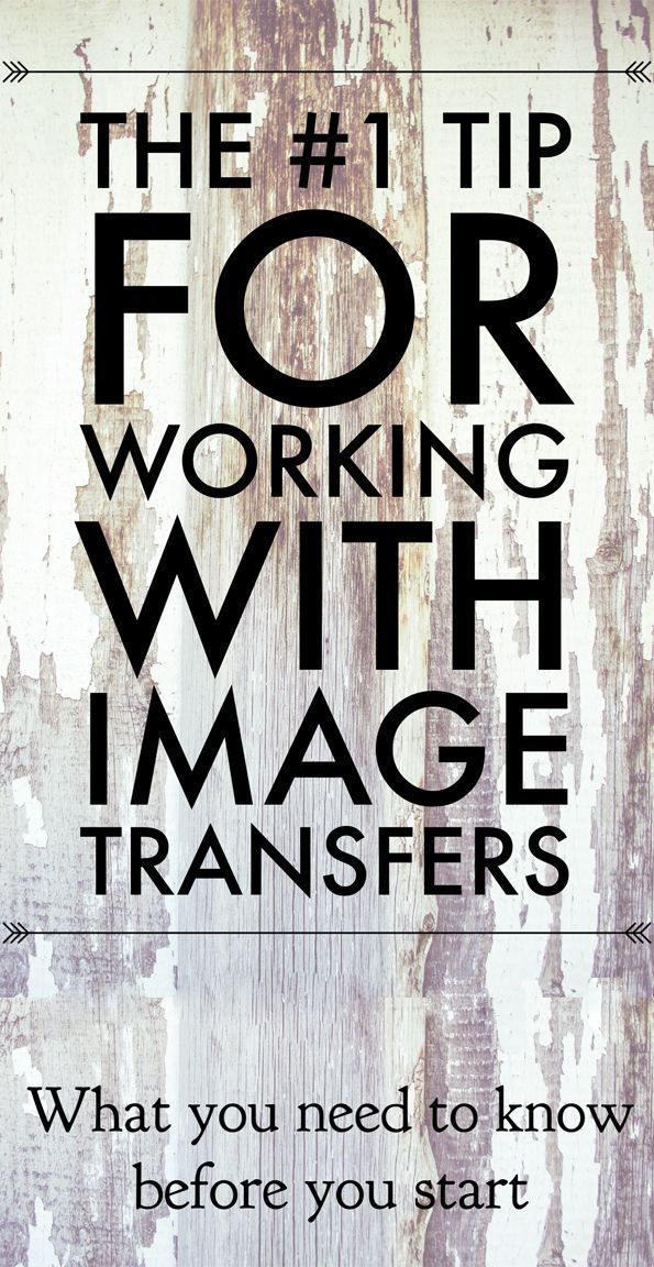 My Top Tip for Working with image Transfers! - The Graphics Fairy. Transfers are a great way to customize DIY Home Decor and Furniture Projects. This is a great tip to read before you get started!