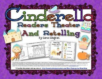 Cinderella Readers Theater and Retelling Great addition to any Fairy tale unit!  Uses mainly sight words for our little readers. $