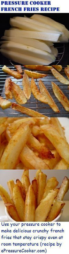 You can't pressure cook french fries, but using my recipe, you can use your pressure cooker and a secret ingredient to help make delicious french fries that will stay crisp and crunchy even at room temperature (Recipe by http://epressurecooker.com )