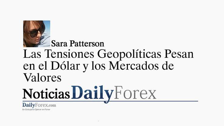 Las Tensiones Geopolíticas Pesan en el Dólar y los Mercados de Valores | EspacioBit -  https://espaciobit.com.ve/main/2017/04/06/las-tensiones-geopoliticas-pesan-en-el-dolar-y-los-mercados-de-valores/ #Forex #DailyForex #DolarEstadounidense