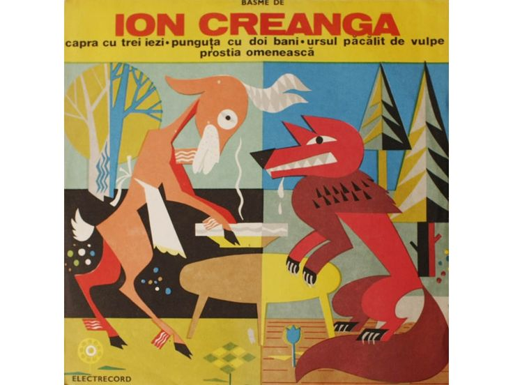 Vinyl record cover with some favorite childhood stories; Capra cu trei iezi,, Punguta cu doi bani, Ursul pacalit de vulpe, Prostia omeneasca, povesti Ion Creanga, disc vinil, ilustratii Ion Druga
