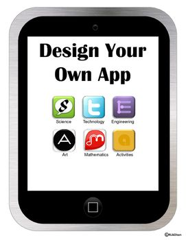 Get your kids engaged in STEAM and build 21st Century Skills with this Design Your Own App Activity. Included are sheets for brainstorming an app of your own, writing a description and drawing a screenshot! Your students will love connecting their creative writing with this real life application!
