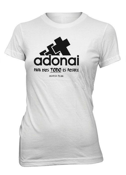 Para Dios Todo Es Posible Adonai Camiseta Cristiana Mujer