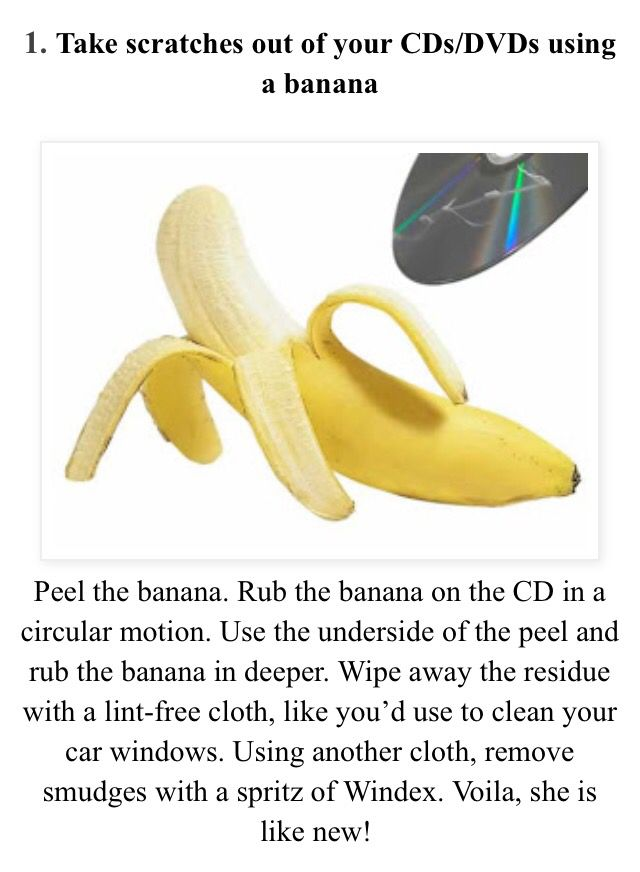 Take out CD/ DVD scratches with a banana