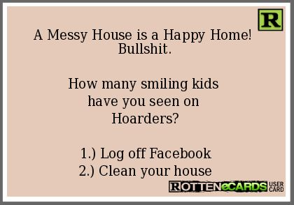 A Messy House is a Happy Home! Bullshit. How many smiling kids ...