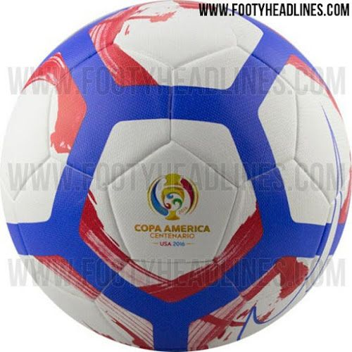 Nike 2016 Copa America Centenario Ball Leaked - Footy Headlines