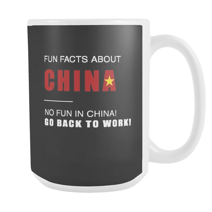 Fun facts about China - No fun, Go Back to work! black 15oz mug