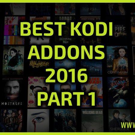 Best Kodi Addons 2016 Part 1