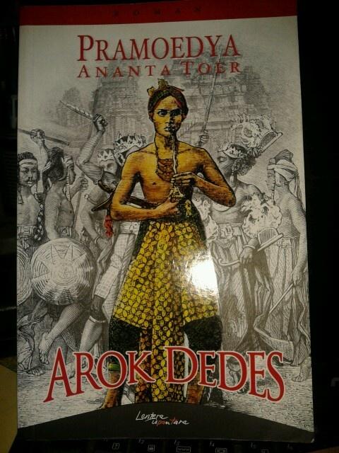 Arok Dedes by Pramoedya Ananta Toer