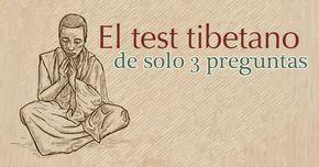 Relájate, olvida la lógica y dedica 5 minutos a liberar tu inconsciente con este test tibetano para determinar tu personalidad y otros aspectos de tu vida. Es muy sencillo, solo debes responder 3 preguntas con lo