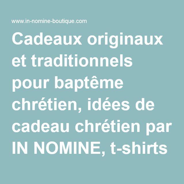 Cadeaux originaux et traditionnels pour baptême chrétien, idées de cadeau chrétien par IN NOMINE, t-shirts coton bio imprimés - In Nomine