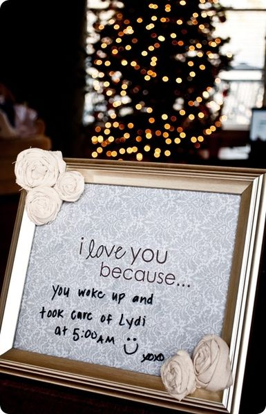 "Cute idea, for daily reminders. You just need a frame of your choice, scrapbook paper with ""I love you because"" typed on it and any flowers or embellishments for the frame."